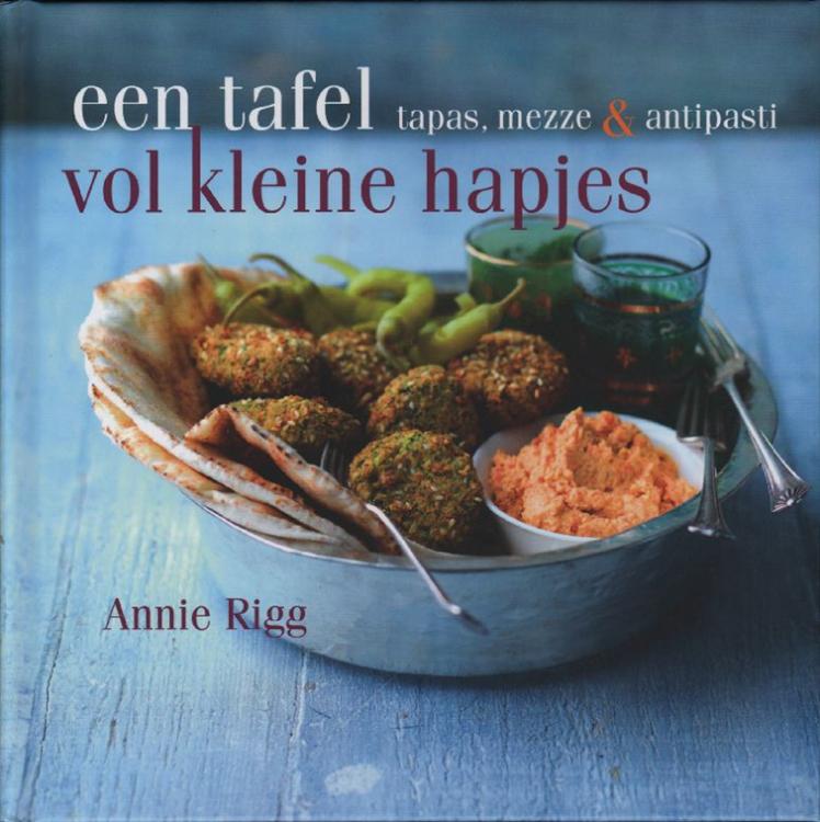 Annie Rigg - Een tafel vol kleine hapjes