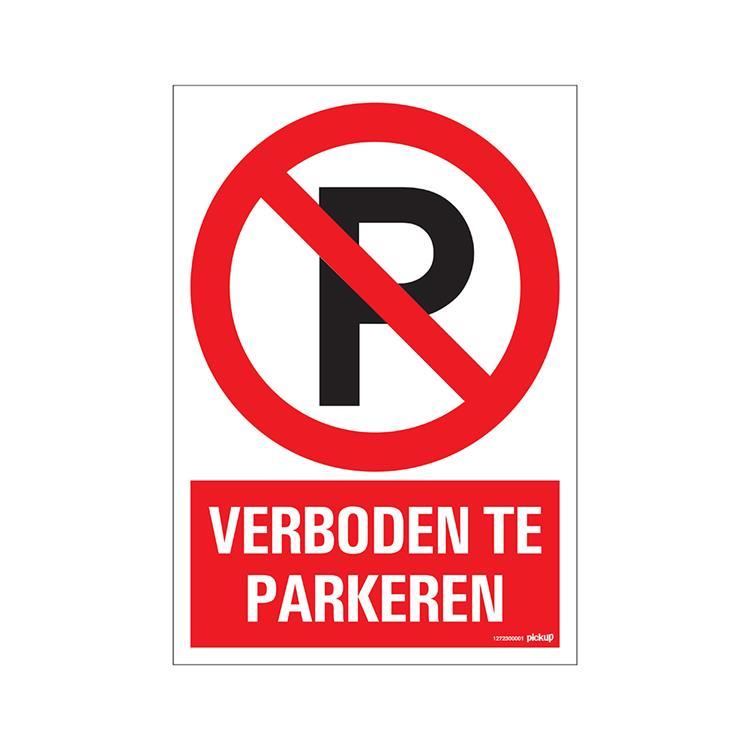 PICKUP Combi-bord 23x33 cm Verboden Te Parkeren