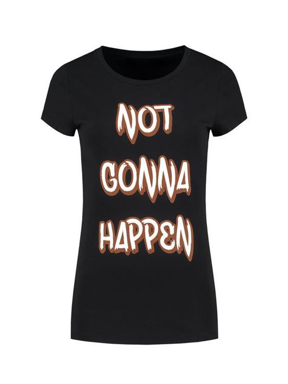 Nikkie T-Shirt Not Gonna Happen